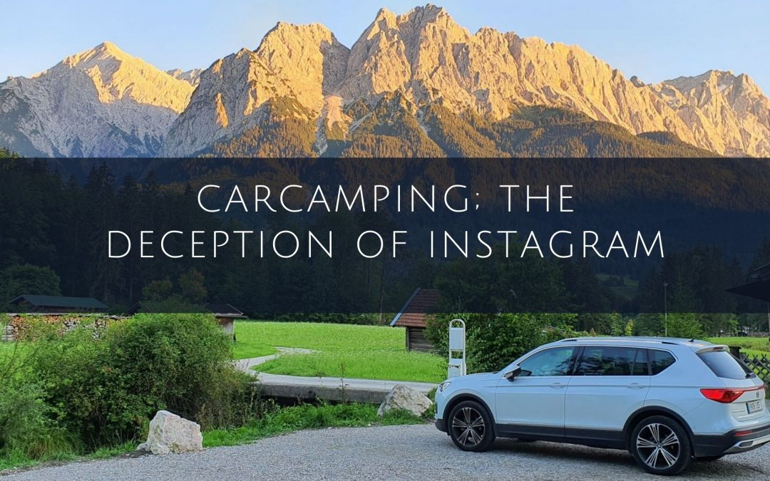 Carcamping; the deception of Instagram