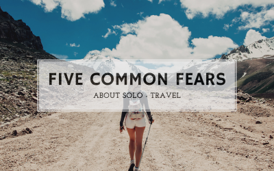Five common fears about solo – travel